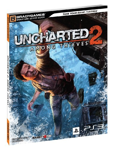 Uncharted 2: Among Thieves Signature Series Strategy Guide (Bradygames Signature Guides) (Uncharted 2 Among Thieves)