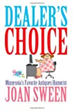 Dealer's Choice, Joan Sween, 1461073030