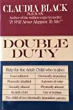 Double Duty: Help for the Adult Child