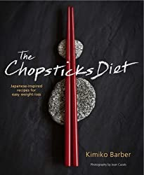 The Chopsticks Diet: Japanese-inspired Recipes for Easy Weight Loss