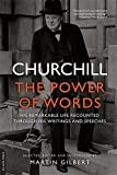 img - for Churchill: The Power of Words book / textbook / text book