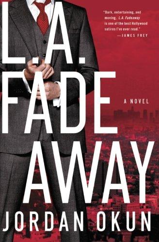 L.A. Fadeaway: A Novel pdf