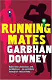 Running Mates, Garbhan Downey, 0856407992