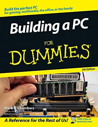 building a pc for dummies ebook mark l chambers kindle store. Black Bedroom Furniture Sets. Home Design Ideas