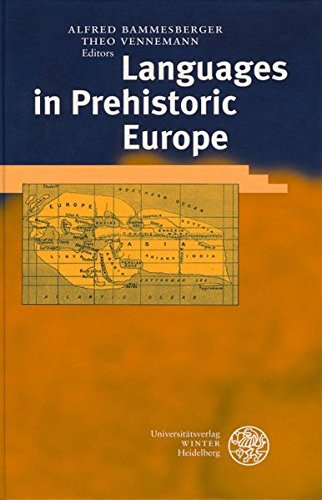 Languages in Prehistoric Europe (Indogermanische Bibliothek) by Brand: Universitätsverlag Winter