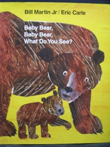 Download Baby Bear, Baby Bear, What Do You See? by Eric Carle (2007) Hardcover PDF