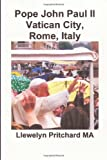 Pope John Paul II Vatican City, Rome, Italy, Llewelyn Pritchard, 1494968304