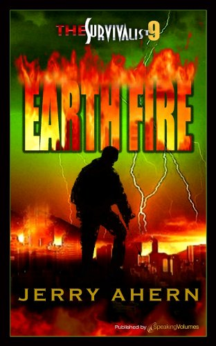 Earth Fire (The Survivalist Book 9) by [Ahern, Jerry]