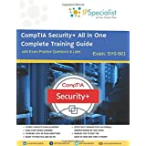 CompTIA Security+ All in One Complete Training Guide with Exam Practice Questions & Labs: Exam SY0-501