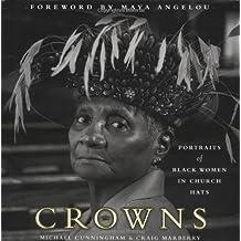 Crowns: Portraits of Black Women in Church Hats