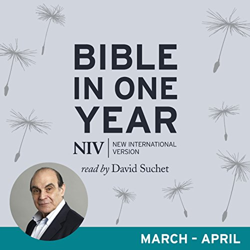 NIV Audio Bible in One Year (Mar-Apr): Read by David Suchet