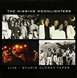 The Missing Moonlighters - Live/Studio Closet Tapes