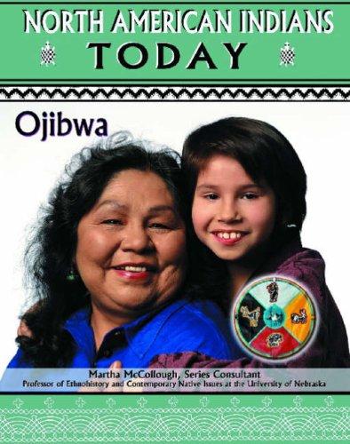 Ojibwa (North American Indians Today) ebook