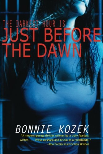 Download Just Before the Dawn: The darknest hour is . . . PDF