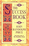 The Success Book, John R. Price, 1561704741