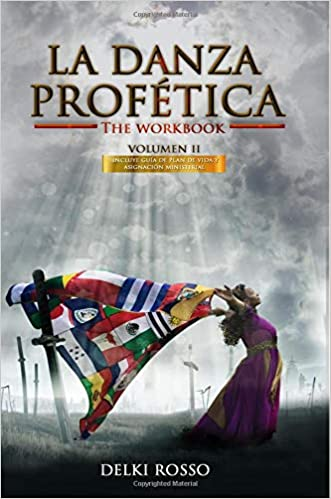Amazon.com: La Danza Profetica (Volumen) (Volume 2) (Spanish Edition) (9781546888611): Delki Rosso, Aldana Nielsen, Julio Andres Rosario Ortiz, ...