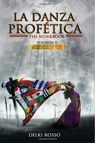 La Danza Profetica (Volumen) (Volume 2)  [Rosso, Delki] (Tapa Blanda)
