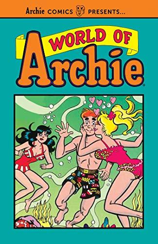 World of Archie Vol. 1 (Archie Comics Presents)