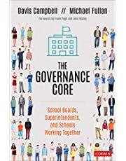 Governance Core: School Boards, Superintendents, and Schools Working Together
