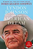 Best Presidential Biographies - Lyndon Johnson and the American Dream: The Most Review