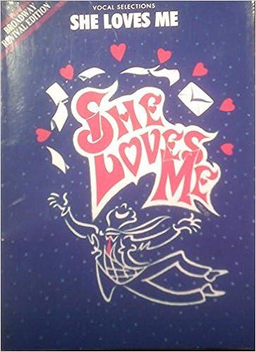 Ebook lataa deutsch kostenlos She Loves Me-Vocal Selections: Broadway Revival Edition PDF