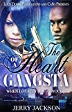 The Heart of a Gangsta: When Loyalty Ain't Enough (Volume 1)