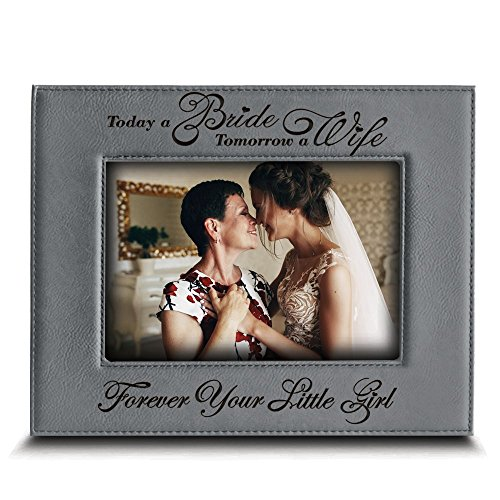Bella Picture Frame - BELLA BUSTA- Today a BRIDE, Tomorrow a WIFE, Forever Your LITTLE GIRL- Engraved Leather Picture Frame- Weeding gift for Mom and Dad (4