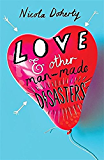Love and Other Man-Made Disasters (English Edition)