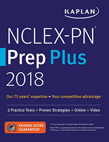 NCLEX-PN Prep Plus 2018: 2 Practice Tests + Proven Strategies + Online + Video (Kaplan Test Prep)