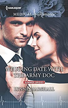 Wedding Date with the Army Doc (Summer Brides) by [Marshall, Lynne]