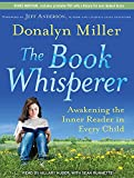 img - for The Book Whisperer: Awakening the Inner Reader in Every Child book / textbook / text book