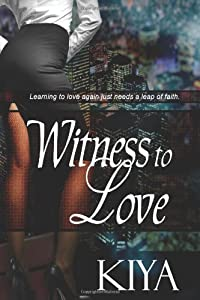 Witness To Love