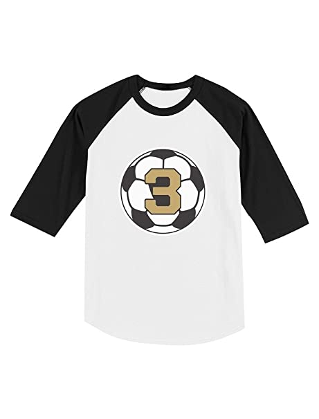 Amazon 3 Year Old Third Birthday Gift Soccer Toddler Raglan 4 Sleeve Baseball Tee Clothing