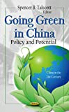 Going Green in China, Spencer B. Talscott, 1621006913