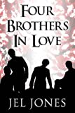 Four Brothers in Love, Jel Jones, 1630842060