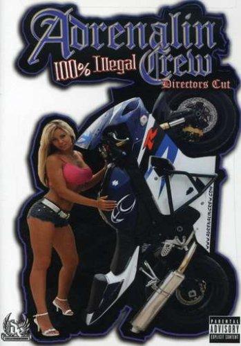 Adrenalin Crew: 100% Illegal -
