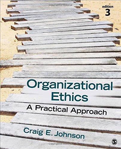 Organizational Ethics: A Practical Approach