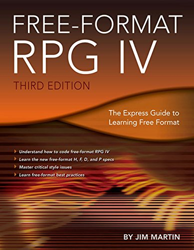 Free-Format RPG IV: The Express Guide to Learning Free Format by MC Press