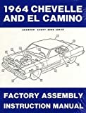 COMPLETE 1964 CHEVROLET CHEVELLE, SS, MALIBU & EL CAMINO FACTORY ASSEMBLY INSTRUCTION MANUAL. INCLUDES: 300, Deluxe, Malibu, SS, SS-396, Concours, El Camino, Convertibles, 2- & 4-door hardtops, Station Wagons, and Super Sports. CHEVY 64