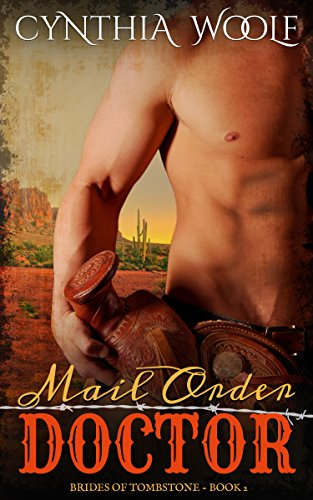 Mail Order Doctor (The Brides of Tombstone Book 2) cover