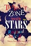 Twilight Zone Curse of the Stars Volume 3 Resigned to Suicide, Wayne Rollan Melton, 0989062007