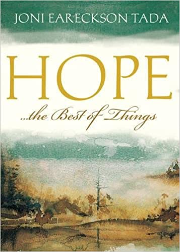 Hope The Best of Things - Joni Earakson Tada (Small Booklet)