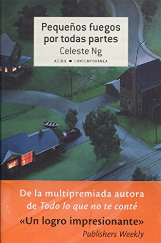 Book cover from Pequeños fuegos por todas partes by Celeste Ng