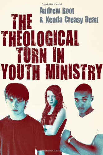 The Theological Turn in Youth Ministry pdf