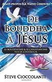 De BOUDDHA a JESUS, Steve Cioccolanti, 0980483999
