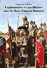 Légionnaires et auxiliaires du Haut-Empire romain par Gilbert (III)