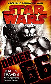 Book ORDER 66 - Star Wars Republic Commando