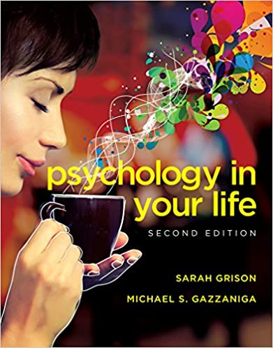 Psychology In Your Life Second Edition