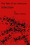img - for Infection (The Tale of an Immune) book / textbook / text book