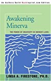 img - for Awakening Minerva: The Power of Creativity in Women's Lives book / textbook / text book